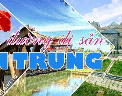 TOUR DU LỊCH HÀNH TRÌNH DI SẢN MIỀN TRUNG